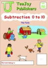 Image for TeeJay Mathematics CfE Early Level Subtraction 0 to 10: The Farm (Book A6)