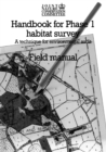 Image for Handbook for Phase 1 Habitat Survey - Field Manual : A technique for environmental audit
