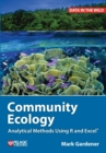 Image for Community ecology  : analytical methods using R and Excel