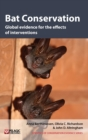 Image for Bat conservation  : global evidence for the effects of interventions