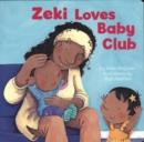 Image for Zeki loves baby club