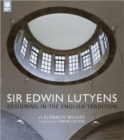 Image for Sir Edwin Lutyens  : designing in the English tradition