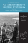 Image for An introduction to Scottish ethnology : volume 1