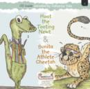 Image for Hoot the Tooting Newt & Sunita the Athlete Cheetah