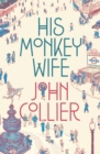 Image for His monkey wife, or, Married to a chimp