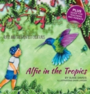 Image for Alfie and the Greatest Creatures : Alfie in the Tropics