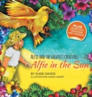 Image for Alfie and the Greatest Creatures: Alfie in the Sun