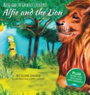 Image for Alfie and the Greatest Creatures: Alfie and the Lion