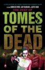 Image for The Best of Tomes of the Dead, Volume Two : Tide of Souls, Hungry Hearts and Way of the Barefoot Zombie