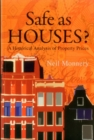 Image for Safe as houses?  : a historical analysis of property prices