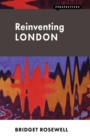 Image for Reinventing London
