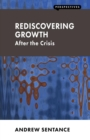 Image for Rediscovering growth  : after the crisis