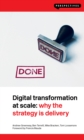 Image for Digital transformation at scale  : why the strategy is delivery