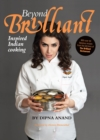 Image for Beyond brilliant  : inspired Indian cooking