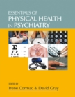 Image for Essentials of physical health in psychiatry