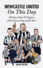 Image for Newcastle United on this day  : history, facts & figures from every day of the year