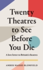 Image for Twenty theatres to see before you die
