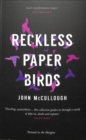 Image for Reckless paper birds
