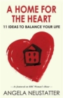 Image for A home for the heart  : home as the key to happiness