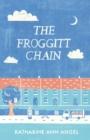 Image for The froggitt chain