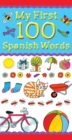 Image for My first 100 Spanish words