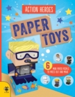 Image for Paper Toys - Action Heroes : Six mini paper people to press out and make