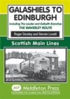 Image for Galashiels to Edinburgh : Including the Lauder and Dalkeith Branches - the Waverley Route