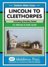 Image for Lincoln to Cleethorpes : Including Grimsby Docks