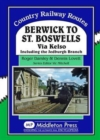 Image for Berwick to St. Boswells : Via Kelso Including the Jedburgh Branch