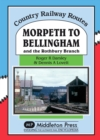 Image for Morpeth to Bellingham : And the Rothbury Branch