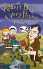 Image for Robert Burns  : a very peculiar history