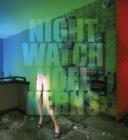 Image for Nightwatch  : painting with light