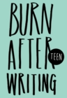 Image for Burn After Writing Teen