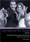 Image for International film guide 2012  : the definitive annual review of world cinema