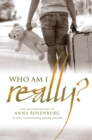 Image for Who am I really?: the autobiography of Anna Rosenburg as told to Katherine Moore Cooper