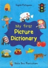 Image for My first picture dictionary  : English-Portuguese