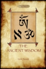 Image for The Ancient Wisdom