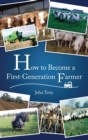 Image for How to Become a First Generation Farmer