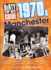 Image for Dirty Stop Out's Guide to 1970s Manchester