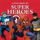 Image for Little Book of Superheroes.