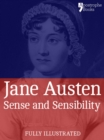 Image for Sense and Sensibility: a Classic by Jane Austen: The Beautifully Reproduced First Illustrated Edition