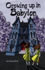 Image for Growing up in Babylon