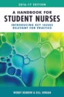 Image for A handbook for student nurses  : introducing key issues relevant for practice