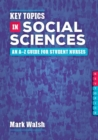 Image for Key topics in social sciences  : an A-Z guide for student nurses