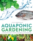 Image for Aquaponic gardening  : a step-by-step guide to raising vegetables and fish together