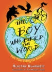 Image for The boy who biked the world.: (Riding the Americas) : Part 2,