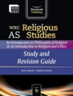 Image for WJEC AS Religious Studies: An Introduction to Philosophy of Religion and an Introduction to Religion and Ethics : Study and Revision Guide