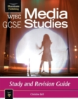 Image for WJEC GCSE Media Studies : Study and Revision Guide