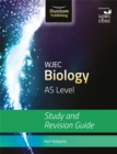 Image for WJEC Biology for AS Level: Study and Revision Guide