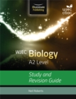 Image for WJEC Biology for A2: Study and Revision Guide